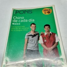 Libros de segunda mano: CHINO DE CADA DÍA PONS INICIARSE EN LA LENGUA. Lote 234990320
