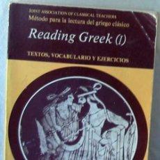 Libros de segunda mano: READING GREEK (I) - TEXTOS, VOCABULARIO Y EJERCICIOS - PPU 1986 - VER INDICE. Lote 235238800