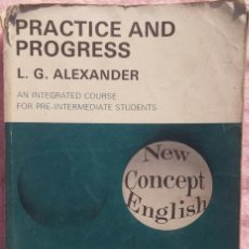 Libros de segunda mano: PRACTICE AND PROGRESS – L.G. ALEXANDER (LONGMAN, 1970) /// INGLÉS VAUGHAN ENGLISH FRANCÉS IDIOMAS. Lote 235328315