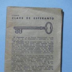 Libros de segunda mano: LIBRITO - CLAVE DE ESPERANTO - HISTORIA, GRAMATICA, EJERCICIOS, VOCABULARIO, ETC. - AÑO 1959 - VER. Lote 235978750