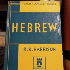Libros de segunda mano: HEBREW / HARRISON, R. K. / TEACH YOURSELF BOOKS / NEW YORK, 1965. Lote 236192035