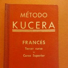 Livros em segunda mão: FRANCÉS. TERCER CURSO O CURSO SUPERIOR. ENRIQUE KUCERA. MÉTODO KUCERA. LANGUE FRANÇAISE. Lote 236372620