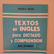 Libros de segunda mano: TEXTOS EN INGLÉS PARA DICTADO Y COMPRENSIÓN. NIVEL INTERMEDIO. Lote 237073660