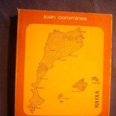 Libros de segunda mano: JOAN COROMINES: - EL QUE S´HA DE SABER DE LA LLENGUA CATALANA - (PALMA DE MALLORCA, 1965). Lote 237335535