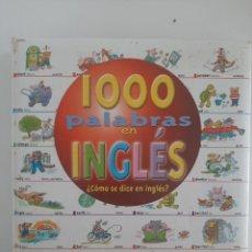 Libros de segunda mano: 1000 PALABRAS EN INGLES. TODOLIBRO EDICIONES. Lote 237465955