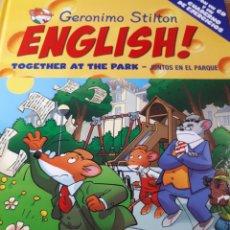 Libros de segunda mano: GERONIMO STILTON ENGLISH CON CD TAPA DURA TOGETHER AT THE PARK JUNTOS EN EL PARQUE. Lote 237537165