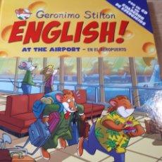 Libros de segunda mano: GERONIMO STILTON ENGLISH CON CD TAPA DURA AT THE AIRPORT EN EL AEROPUERTO. Lote 237538885