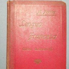 Libros de segunda mano: LENGUA FRANCESA CURSO ELEMENTAL POR A. RERRIER. Lote 238168695