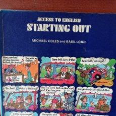 Libros de segunda mano: ACCESS TO ENGLISH STARTING OUT . ENVÍO CERTIFICADO 4.99.. Lote 240251570