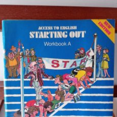 Libros de segunda mano: ACCESS TO ENGLISH STARTING OUT. WORKBOOK A. ENVÍO CERTIFICADO 4.99.. Lote 240252520