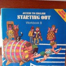 Libros de segunda mano: ACCESS TO ENGLISH STARTING OUT. WORKBOOK B. ENVÍO CERTIFICADO 4.99.. Lote 240252885