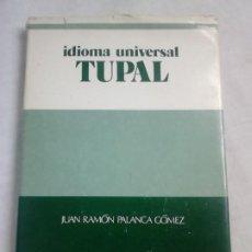 Libros de segunda mano: IDIOMA UNIVERSAL TUPAL - JUAN RAMÓN PALANCA GÓMEZ - VOX, 1977 / INTERLINGÜÍSTICA. Lote 241472095