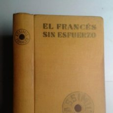Libros de segunda mano: EL FRANCÉS SIN ESFUERZO MÉTODO DIARIO ASSIMIL 1966 A. CHÊREL EDITA ASSIMIL. Lote 242949300