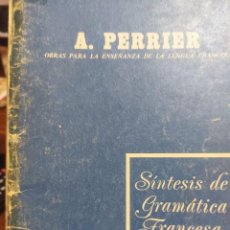 Libros de segunda mano: SÍNTESIS DE LA GRAMÁTICA FRANCESA. Lote 243413155