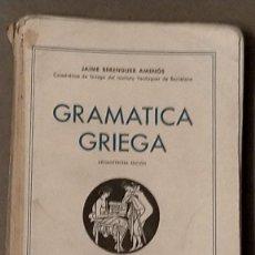 Libros de segunda mano: GRAMATICA GRIEGA Y PROGRAMA JAIME BERENGUER EDITORIAL BOSCH 1959 21,5 X 15 X 1. Lote 243458300