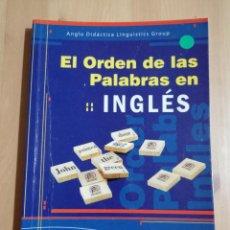 Libros de segunda mano: EL ORDEN DE LAS PALABRAS EN INGLÉS. Lote 244943885