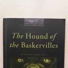 Libros de segunda mano: THE HOUND OF THE BASKERVILLES. ARTHUR CONAN DOYLE. OXFORD BOOKWORMS LIBRARY, 2000. INGLÉS. Lote 245525240