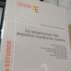 Libros de segunda mano: LA ENSEÑANZA DEL ESPAÑOL MEDIANTE TAREAS (ZANÓN, JAVIER; (COORDINADOR)). Lote 246292415