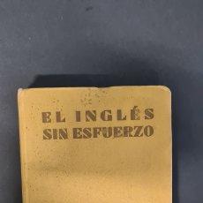 Libros de segunda mano: EL INGLÉS SIN ESFUERZO. A. CHARLES. MÉTODO DIARIO ASSIMIL. ILUSTRACIONES DE PIERRE SOYMIER.. Lote 247280710