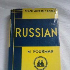 Libros de segunda mano: TEACH YOURSELF RUSSIAN - M. FOURMAN, 1958 / CURSO DE RUSO EN INGLÉS. Lote 166466786