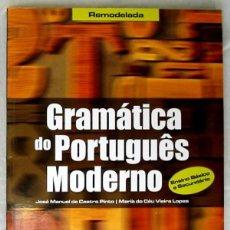 Libros de segunda mano: GRAMÁTICA DE PORTUGUÉS MODERNO - JOSÉ MANUEL DE CASTRO PINTO 2011 - VER INDICE. Lote 252596605