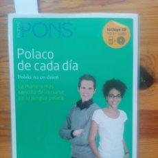 Libros de segunda mano: POLACO DE CADA DÍA. POLSKI NA CO DZIEN. ESPAÑOL-POLACO. POLACO-ESPAÑOL. IDIOMAS PONS + CD. Lote 254134345