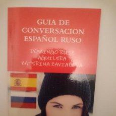 Libros de segunda mano: GUIA DE CONVERSACION ESPAÑOL RUSO -----LIBRO ESPECIAL PARA VIAJEROS. Lote 254293940