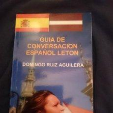 Libros de segunda mano: GUIA DE CONVERSACION ESPAÑOL LETON -----LIBRO ESPECIAL PARA VIAJEROS. Lote 254293955