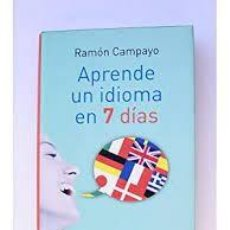 Libros de segunda mano: APRENDE UN IDIOMA EN 7 DÍAS. RAMÓN CAMPAYO. Lote 254959945
