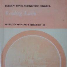 Libros de segunda mano: READING LATIN - TEXTO, VOCABULARIO Y EJERCICIOS II - PETER V. JONES AND KEITH C. SIDWELL. Lote 255921110