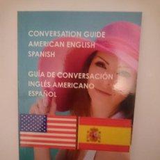 Libros de segunda mano: GUIA DE CONVERSACION ESPAÑOL INGLES AMERICANO -----LIBRO ESPECIAL PARA VIAJEROS. Lote 257512415