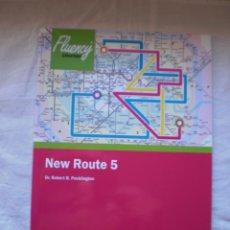Libros de segunda mano: FLUENCY. NEW ROUTE 5. Lote 260381310