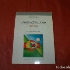 Livros em segunda mão: APROXIMACIÓN AL CALÓ CHIPÍ CAYÍ (LENGUA GITANA) - JOSÉ ANTONIO PLANTÓN GARCÍA. Lote 261187680