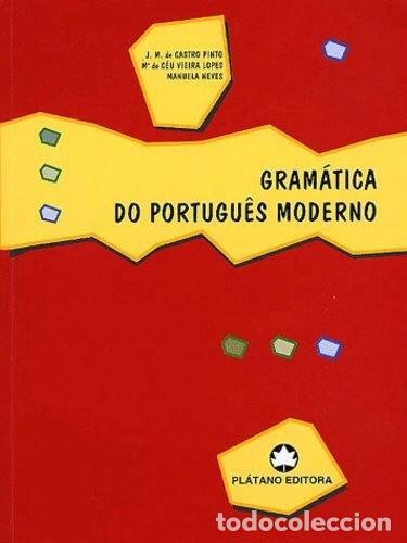 GRAMÁTICA DO PORTUGUÊS MODERNO. PLÁTANO EDITORA. (Libros de Segunda Mano - Cursos de Idiomas)