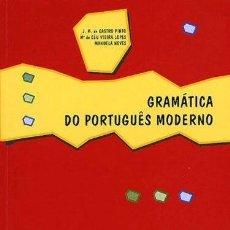 Libros de segunda mano: GRAMÁTICA DO PORTUGUÊS MODERNO. PLÁTANO EDITORA.. Lote 262816295