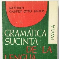Libros de segunda mano: GRAMÁTICA SUCINTA DE LA LENGUA ITALIANA. Lote 262838525