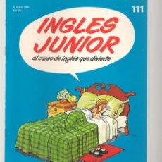 Libros de segunda mano: INGLÉS JUNIOR. FASCÍCULO Nº 111. SALVAT BBC. (ST/P). Lote 263673905