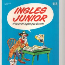 Libros de segunda mano: INGLÉS JUNIOR. FASCÍCULO Nº 113. SALVAT BBC. (ST/P). Lote 263674315