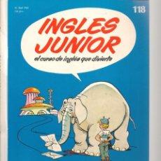 Libros de segunda mano: INGLÉS JUNIOR. FASCÍCULO Nº 118. SALVAT BBC. (ST/P). Lote 263675005
