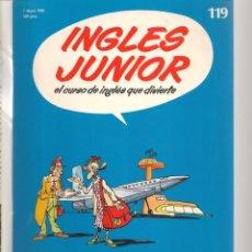 Libros de segunda mano: INGLÉS JUNIOR. FASCÍCULO Nº 119. SALVAT BBC. (ST/P). Lote 263675115