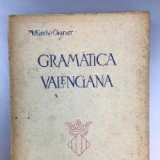 Libros de segunda mano: GRAMATICA VALENCIANA - SANCHIS GUARNER - 1950. Lote 266645563