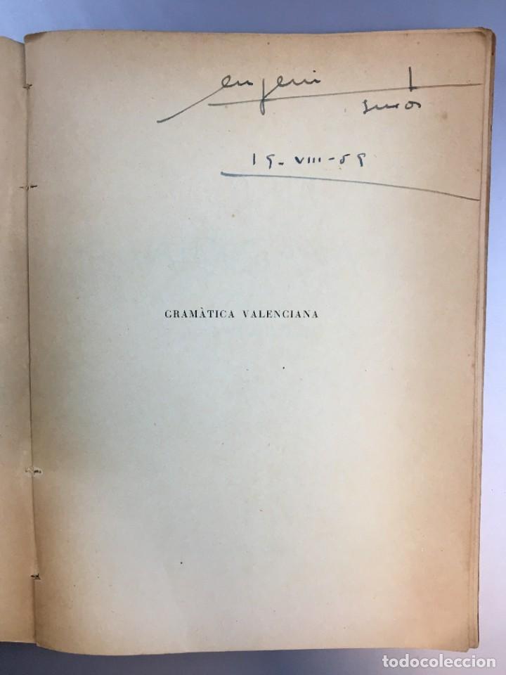 Libros de segunda mano: GRAMATICA VALENCIANA - SANCHIS GUARNER - 1950 - Foto 3 - 266645563