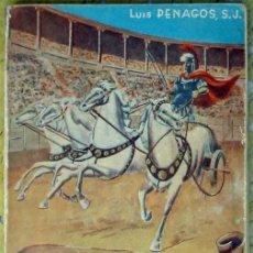 Livros em segunda mão: FLORILEGIO LATINO - VOLUMEN I - LUIS PENAGOS 1963 - VER INDICE Y DESCRIPCIÓN. Lote 267329029