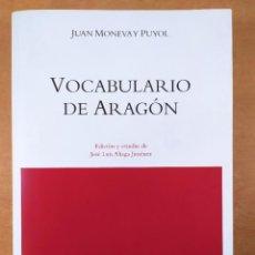 Libros de segunda mano: VOCABULARIO DE ARAGÓN / JUAN MONEVA Y PUYOL / 2004. XORDICA EDITORIAL. Lote 269295318