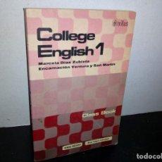 Libros de segunda mano: 27- MÉTODO DE INGLÉS - COLLEGE ENGLISH 1 - MARCELA DÍAZ ZUBIETA. Lote 269335883
