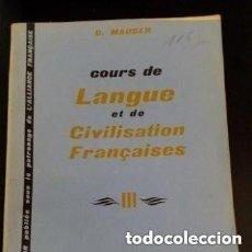 Libros de segunda mano: 1959 COUR DE LANGUE ET DE CIVILISATION FRANCAISES III LIBRAIRIE HACHETTE PARIS. Lote 276242273
