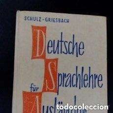 Libros de segunda mano: 1961 DEUTSCHE FUR SPRACHLEHRE AUSLANDER,GRUNDSTUFE,SCHUZ -GRIESBACH LIBRO DE ALEMAN. Lote 276243328