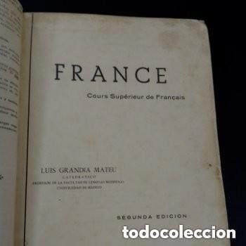 1960 2°EDICION CURSO SUPERIOR DE FRANCES , LUIS GRANDIA MATEU CATEDRATICO F. DE LENGUAS MODERNAS (Libros de Segunda Mano - Cursos de Idiomas)