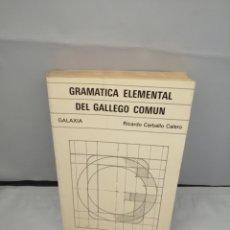 Libros de segunda mano: GRAMÁTICA ELEMENTAL DEL GALLEGO COMÚN. Lote 278668883
