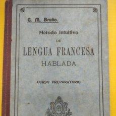 Libros de segunda mano: METODO INTUITIVO DE LENGUA FRANCESA HABLADA - CURSO PREPARATORIO- EDICIONES BRUÑO. Lote 279575928